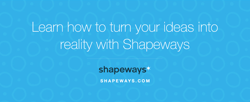 shapeways - 3D Printing Technologies and Uses