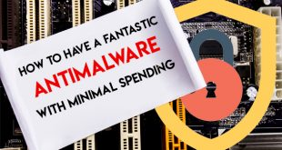 610 x 377 with Minimal Spending 310x165 - How to Have a Fantastic Antimalware with Minimal Spending