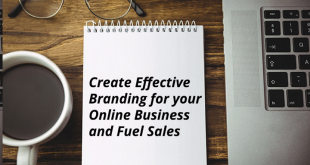 branding 310x165 - Create Effective Branding for your Online Business and Fuel Sales