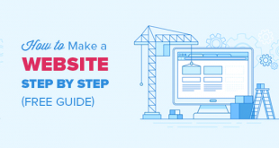 makewebsite 310x165 - Guide to Make a Website in 2019 (Step by Step)