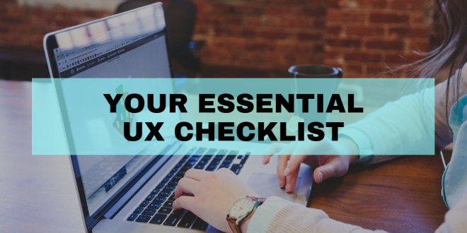 Your Essential UX Checklist