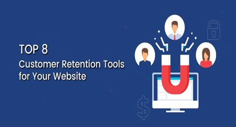 Top 8 Customer Retention Tools for Your Website