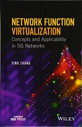 Network Function Virtualization: Concepts and Applicability in 5G Networks (Wiley – IEEE)