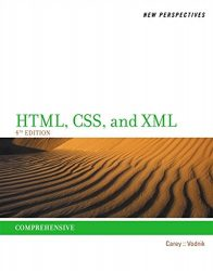 New Perspectives on HTML, CSS, and XML, Comprehensive
