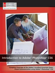 Introduction to Adobe Photoshop CS6 with ACA Certification