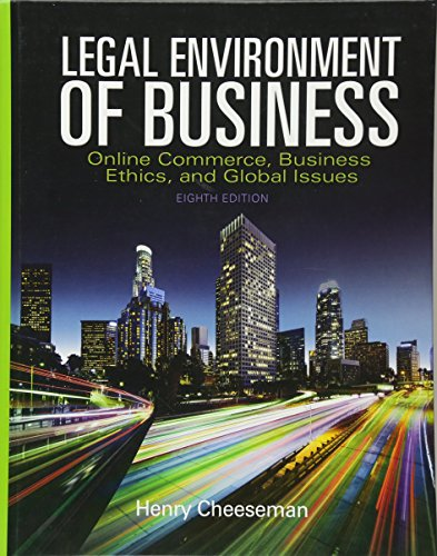 Legal Environment of Business: Online Commerce, Ethics, and Global Issues (8th Edition)