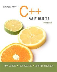 Starting Out with C++: Early Objects (9th Edition)