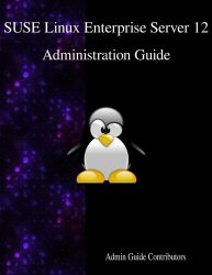 SUSE Linux Enterprise Server 12 – Administration Guide