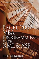 Excel 2007 VBA Programming with XML and ASP (Wordware Applications Library)