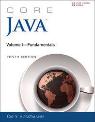 Core Java Volume I–Fundamentals (10th Edition) (Core Series)