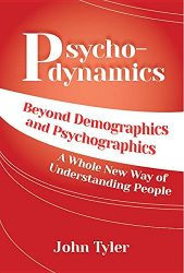 Psychodynamics: The new key to understanding target marketing and matchmaking.