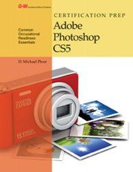 Certification Prep Adobe Photoshop CS5