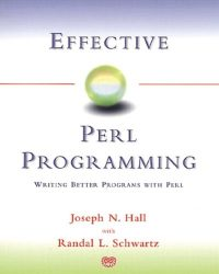 Effective Perl Programming: Writing Better Programs with Perl