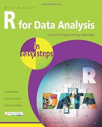R for Data Analysis in easy steps – R Programming essentials