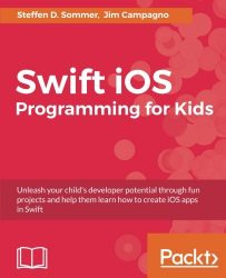 Swift 3 Programming for Kids