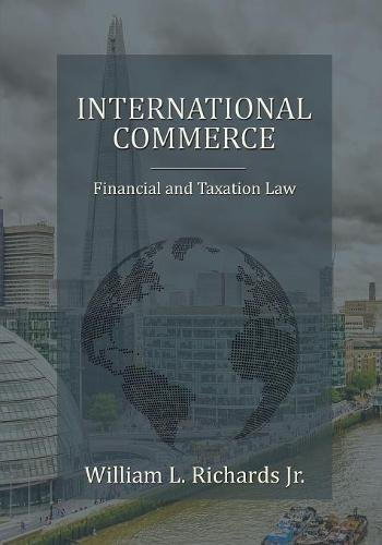 International Commerce – Financial and Taxation Law