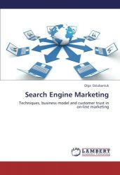 Search Engine Marketing: Techniques, business model and customer trust in on-line marketing