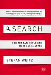 Search: How the Data Explosion Makes Us Smarter (GreenHouse Collection)