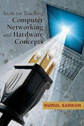 Tools for Teaching Computer Networking and Hardware Concepts
