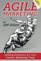 Agile Marketing: Building Endurance for Your Content Marketing Efforts
