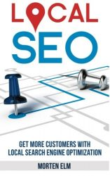 Local SEO: Get More Customers with Local Search Engine Optimization