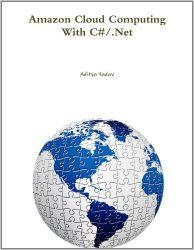 Amazon Cloud Computing With C#/.Net