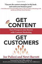 Get Content Get Customers: Turn Prospects into Buyers with Content Marketing