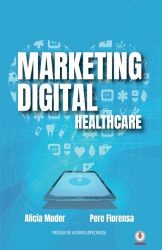 Marketing Digital: Healthcare (Spanish Edition)
