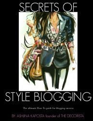 Secrets of Style Blogging: The ultimate How-To guide for blogging success