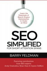 SEO Simplified for Short Attention Spans: Learn the Essentials of  Search Engine Optimization  in Under an Hour