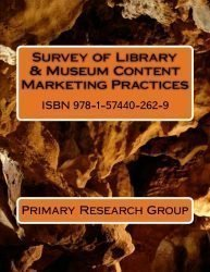Survey of Library & Museum Content Marketing Practices