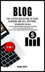 Blog: The 4 Steps Collection to Start Blogging and Sell Anything (4 Steps Blog Bundles)