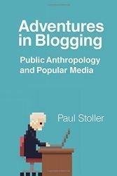Adventures in Blogging: Public Anthropology and Popular Media