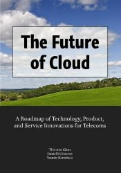 The Future of Cloud: A Roadmap of Technology, Product, and Service Innovations for Telecoms