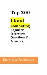 Top 200 Cloud Computing Engineer Interview Questions & Answers