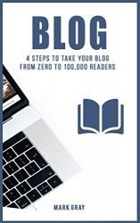 Blog: 4 Steps to Take your Blog  from Zero to 100,000 Readers