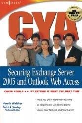 CYA: Securing Exchange Server 2003 & Outlook Web Access