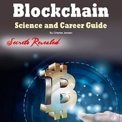 Blockchain: Science and Career Guide for Investors and Programmers