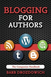 Blogging for Authors: A Companion Handbook
