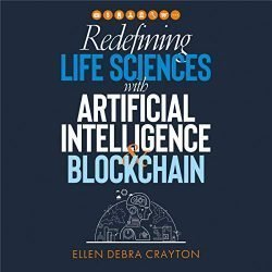 Redefining Life Sciences with Artificial Intelligence and Blockchain