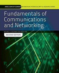 Fundamentals of Communications and Networking (Jones & Bartlett Learning Information Systems Security & Assurance)