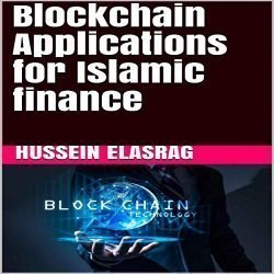 Blockchain Applications for Islamic finance