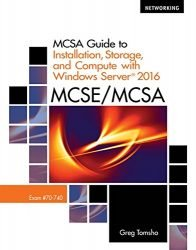 MCSA Guide to Installation, Storage, and Compute with Microsoft Windows Server2016, Exam 70-740 (Networking)