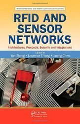 RFID and Sensor Networks: Architectures, Protocols, Security, and Integrations (Wireless Networks and Mobile Communications)