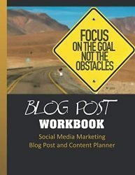 Blog Post Workbook: Social Media Marketing Blog Post and Content Planner – 8.5″ x 11″