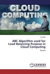 ABC Algorithm used for Load Balancing Purpose in Cloud Computing: Review