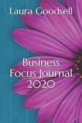 Business Focus Journal 2020: Blogging, Social Media and Networking