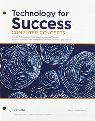 Technology for Success: Computer Concepts, Loose-leaf Version (MindTap Course List)