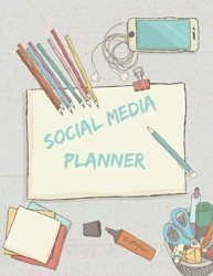 Social Media Planner: Social Media Content Planning and Concepts . Posts Planner Advert Planner and Social Media Analysis