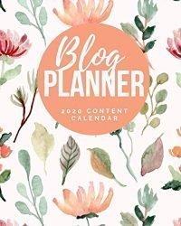 Blog Planner – 2020 Content Calendar: Blog Planning Notebook Journal – Content Calendar & Post Organizer – Social Media Marketing – 12 Months Year … For Bloggers – (8 x 10 inches) – Cute Floral